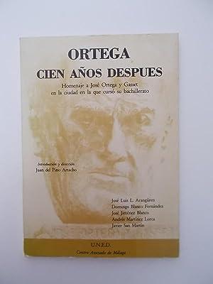 Ortega, Cien Años Después: homenaje a José