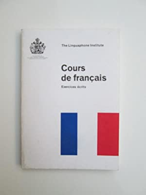 Cours de Francais Exercices ecrits: Linguaphone Institute Limited