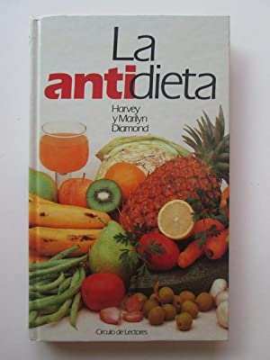 La Antidieta: Harvey Diamond