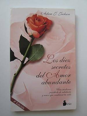 Los Diez Secretos Del Amor Abundante: Adam J. Jackson