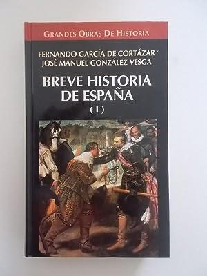Breve Historia De España. Tomo 1: Fernando Garcia De