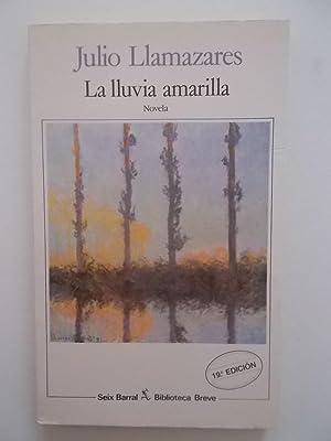 La Lluvia Amarilla: Julio Llamazares