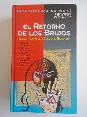 El Retorno De Los Brujos: Louis Pauwels y.