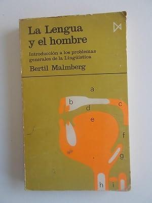 La Lengua Y El Hombre. introducción a: Bertil Malmberg