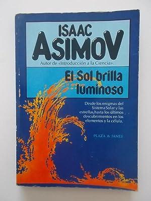 El Sol Brilla Luminoso: Isaac Asimov
