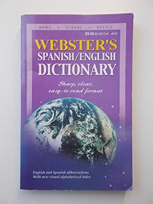 Webster's Spanish / English Dictionary; Inglés / Español
