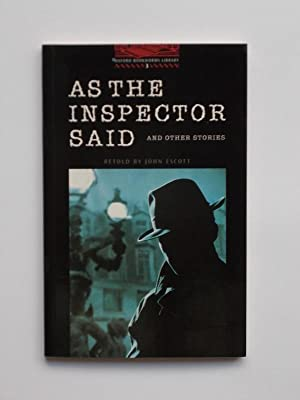 As The Inspector Said And Other Stories: John Escott