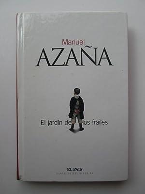 El Jardín De Los Frailes: Manuel Azana