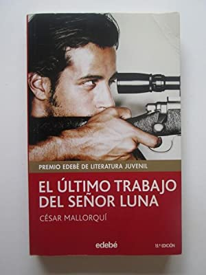 El Últtimo Trabajo Del Señor Luna: Cesar Mallorqui