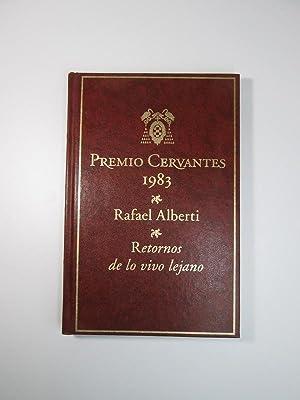 Retornos De Lo Vivo Lejano: Rafael Alberti