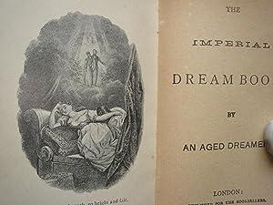 The Imperial Dream Book: An Aged Dreamer