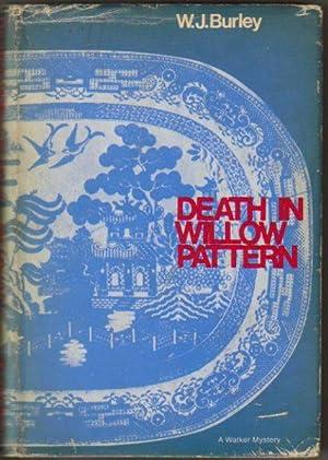 Death in Willow Pattern: W. J. Burley