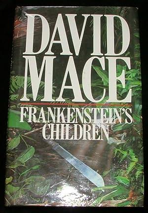 Frankenstein's Children: David Mace