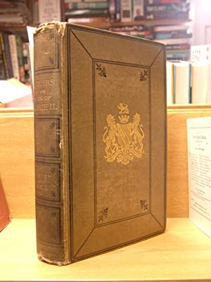 Memoirs of the Reign of George the: Hervey, Lord John
