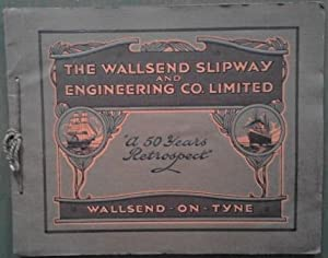 The Wallsend Slipway and Engineering Co.Limited: a 50 years retrospective