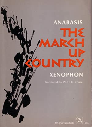 The March Up Country: a translation of: Xenophon