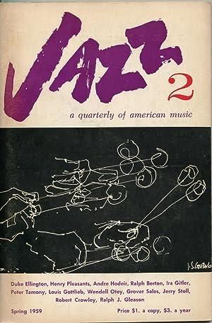 Jazz 2: A Quarterly of American Music (Spring 1959): Ralph J. Gleason, editor