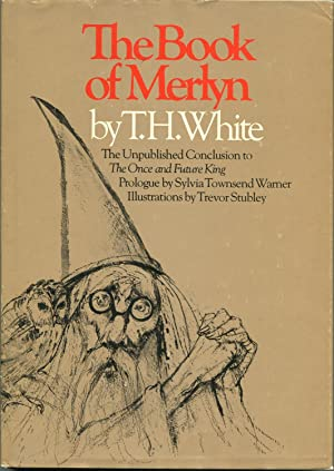 The Book of Merlyn: The Unpublished Conclusion: T.H. White