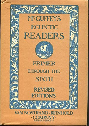 McGuffey's Eclectic Readers, Primer Through The Sixth,
