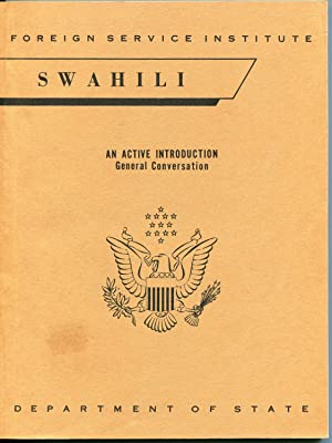 Foreign Service Institute Swahili: An Active Introduction: Earl W. Stevick,