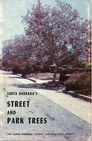 Santa Barbara's Street and Park Trees: Will Beittel