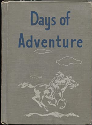 Days of Adventure: Guy L. Bond,