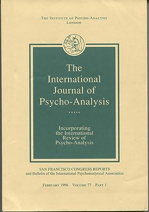 The International Journal of Psycho-Analysis, Volume 77: David Tuckett, editor