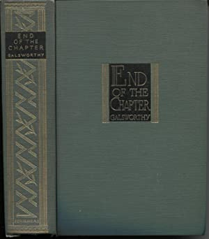 End of the Chapter (Maid in Waiting,: John Galsworthy