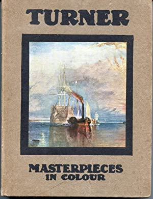 Turner: Five Letters and a Postscript. Masterpieces: C. Lewis Hind