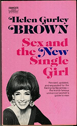 Sex and the New Single Girl: Helen Gurley Brown