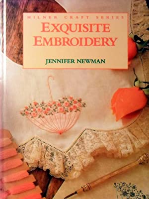 Exquisite Embroidery: Newman Jennifer