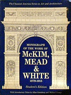 Monograph Of The Work Of McKim, Mead