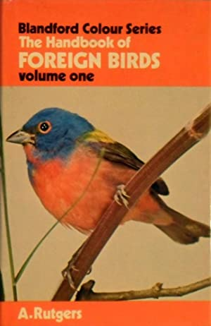 The Handbook Of Foreign Birds: Volume One