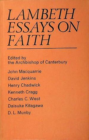 Lambeth Essays On Faith: The Archbishop Of