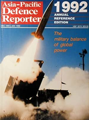 Asia-Pacific Defence Reporter: 1992 Annual Reference Edition: Warner Denis
