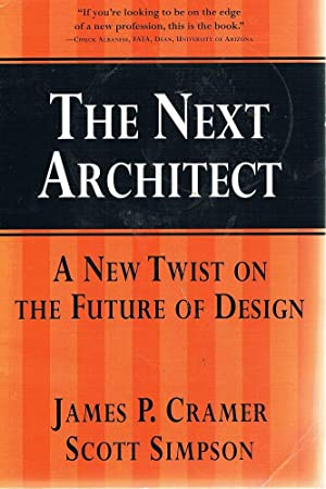 The New Architect: A New Twist On: Cramer James P;