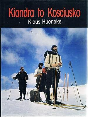 Kiandra To Kosciusko: Hueneke Klaus