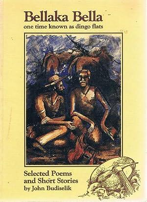 Bellaka Bella: One Time Known As Dingo: Budiselik John