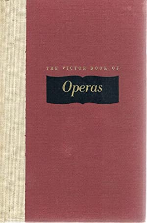 The Victor Book Of Operas: Biancolli Louis; Bagar