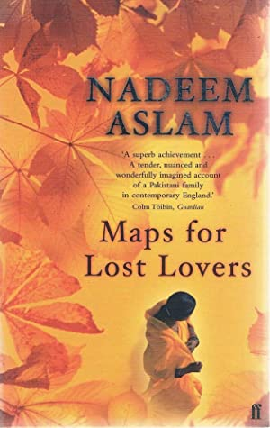 Maps For Lost Lovers: Aslam Nadeem