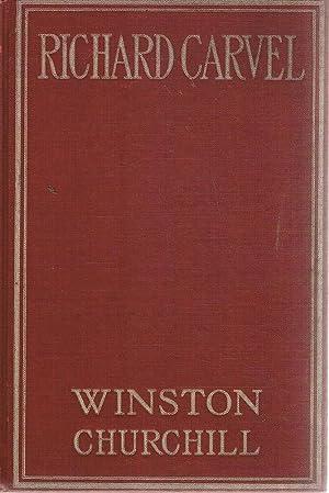 Richard Carvel: Churchill Winston