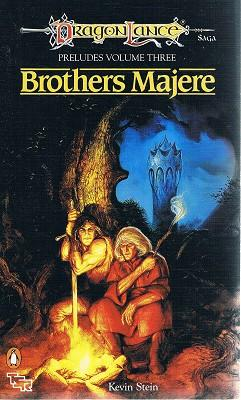 Brothers Majere : Dragon Lance: Preludes, Volume: Stein Kevin