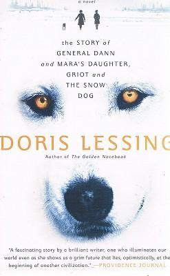 The Story Of General Dann And Mara's: Lessing Doris