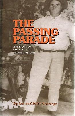 The Passing Parade: A History Of Charleville: L'Estrange Jan And
