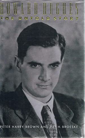 Howard Hughes: The Untold Story: Brown Peter Harry;