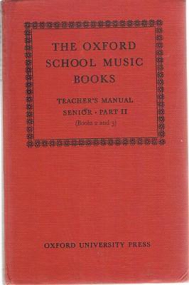 The Oxford School Music Books: Teacher's Manual: Fiske Roger; Dobbs