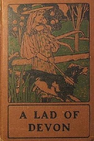 A Lad Of Devon: Clarke Mrs. Henry