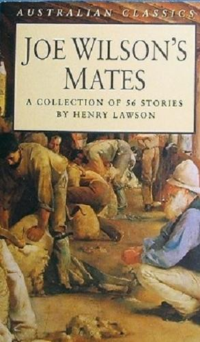 Joe Wilson's Mates: A Collection Of 56: Lawson Henry