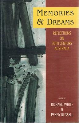 Memories and Dreams: Reflections on 20th Century: White Richard; Russell