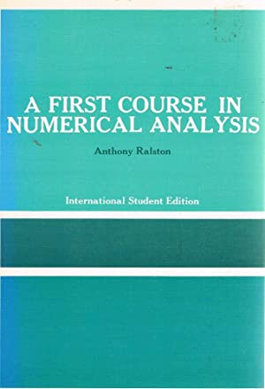 A First Course In Numerical Analysis: Ralston Anthony
